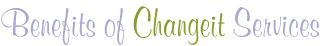 Changeit Redesign | Benefits